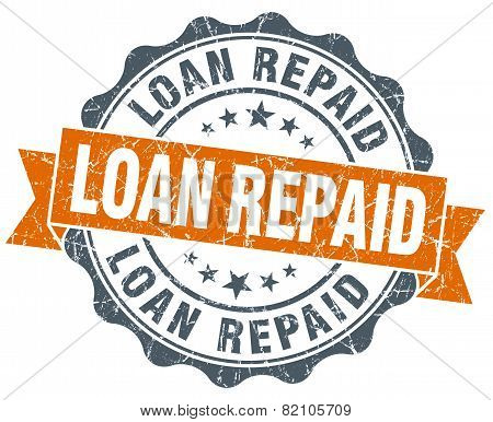 Loan Repaid Vintage Orange Seal Isolated On White