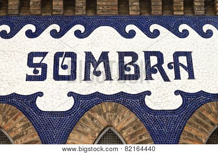 Sombra word in the Monumental bullring in Barcelona Catalonia Spain. poster