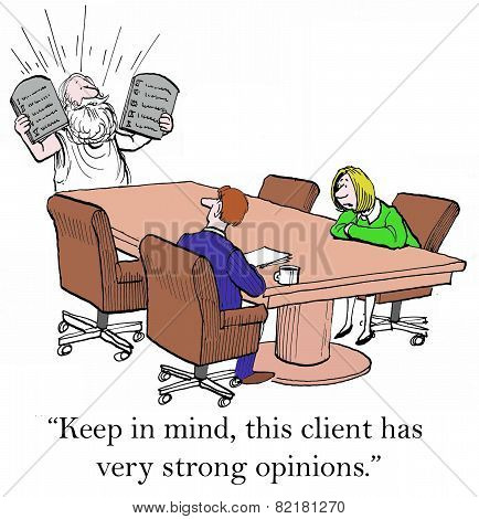 Client Has Strong Opinions