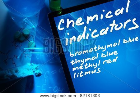 Tablet with the words chemical indicators. Test tubes, tablets and chemical formulas. poster