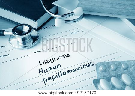 Diagnostic form with diagnosis Human papillomavirus HPV and pills. poster
