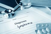 Diagnostic form with diagnosis lymphoma and pills. poster