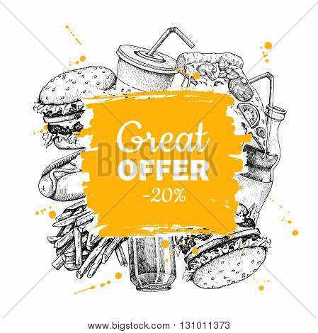 Vector vintage fast food special offer. Hand drawn junk food frame illustration. Soda hot dog pizza burger and french fries drawing. Great for label menu poster banner voucher coupon
