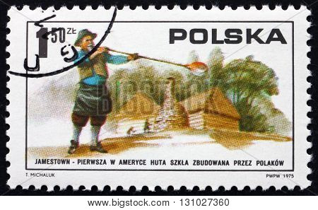 POLAND - CIRCA 1975: a stamp printed in Poland shows Polish Glass Blower and Glass Works in America Jamestown 1608 circa 1975