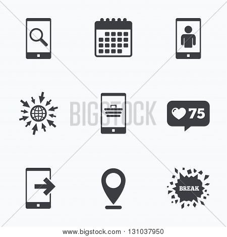 Calendar, like counter and go to web icons. Phone icons. Smartphone video call sign. Search, online shopping symbols. Outcoming call. Location pointer.