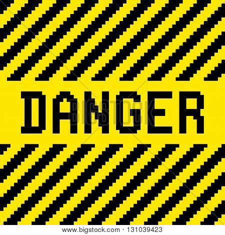 Danger sign with black and yellow diagonal warning stripes in a pixel-art style. Layered EPS8 vector