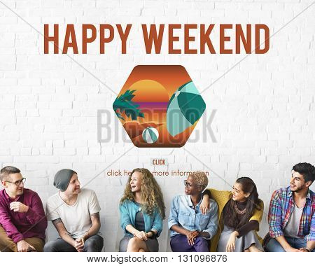 Happy Weekend Plan for Holiday Concept