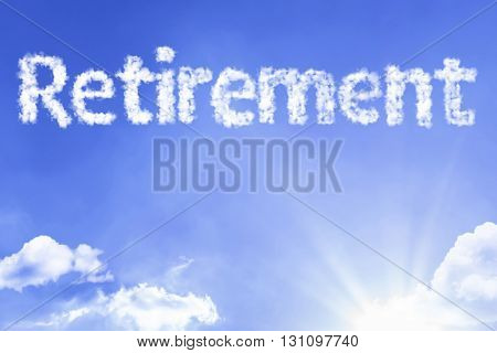 Retirement cloud word with a blue sky