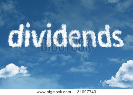 Dividends cloud word with a blue sky