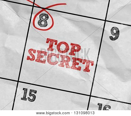 Concept image of a Calendar with the text: Top Secret