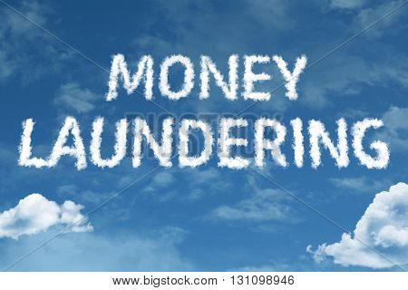 Money Laundering cloud word with a blue sky