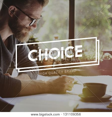 Choice Decision Opportunity Selection Change Concept