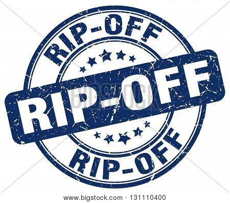 Rip-off Blue Grunge Round Vintage Rubber Stamp.rip-off Stamp.rip-off Round Stamp.rip-off Grunge Stam