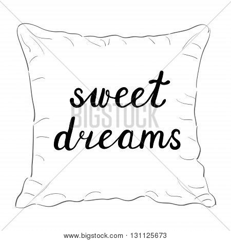 Sweet dreams. Brush hand lettering. Handwritten words on a sample throw pillow. Great for pillow cases posters photo overlays home decor and more.