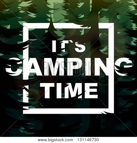 Camping time nature background. Summer nature landscape on the background of mountains forests and rivers .