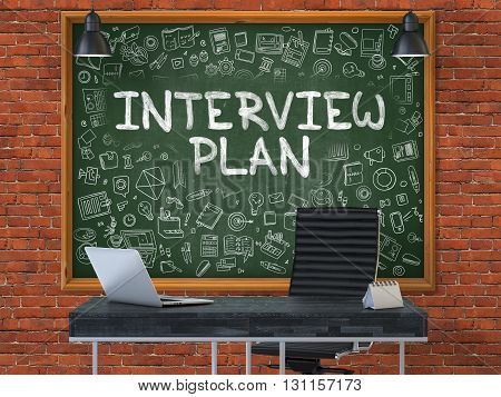 Hand Drawn Interview Plan on Green Chalkboard. Modern Office Interior. Red Brick Wall Background. Business Concept with Doodle Style Elements. 3D.