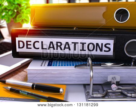 Declarations - Black Ring Binder on Office Desktop with Office Supplies and Modern Laptop. Declarations Business Concept on Blurred Background. Declarations - Toned Illustration. 3D Render.