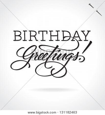 BIRTHDAY GREETINGS hand lettering - handmade calligraphy, vector