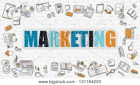 Marketing Concept. Modern Line Style Illustration. Multicolor Marketing Drawn on White Brick Wall. Doodle Icons. Doodle Design Style of  Marketing Concept.