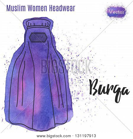 Arabic woman head wear Burqa in outline style on abstract watercolor blot with splashes. Muslim traditional female headgear isolated on a white background. Islamic woman in burka. Vector illustration