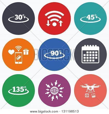 Wifi, mobile payments and drones icons. Angle 30-135 degrees icons. Geometry math signs symbols. Full complete rotation arrow. Calendar symbol.