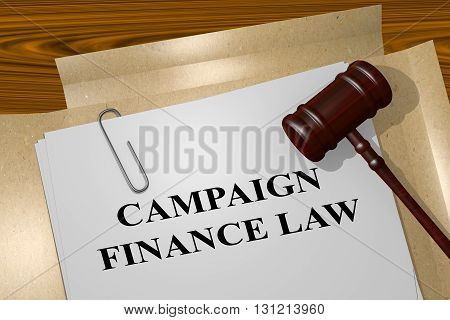 """3D illustration of """"CAMPAIGN FINANCE LAW"""" title on Legal Documents. Legal concept. poster"""