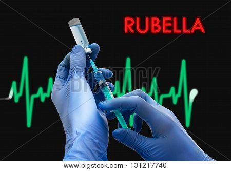 Treatment of rubella. Syringe is filled with injection. Syringe and vaccine. Medical concept.