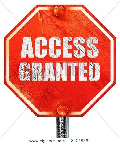 access granted, 3D rendering, a red stop sign