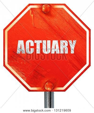 actuary, 3D rendering, a red stop sign