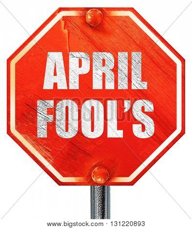 april fool's, 3D rendering, a red stop sign