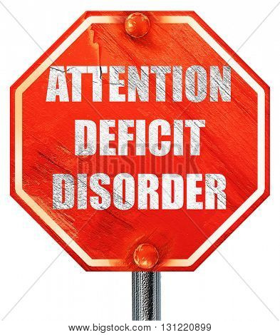Attention deficit disorder, 3D rendering, a red stop sign