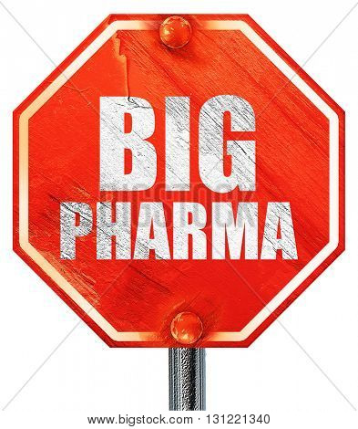 big pharma, 3D rendering, a red stop sign