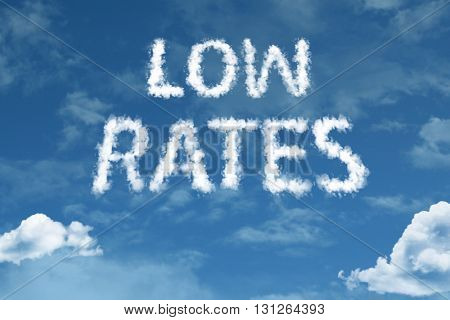 Low Rates cloud word with a blue sky