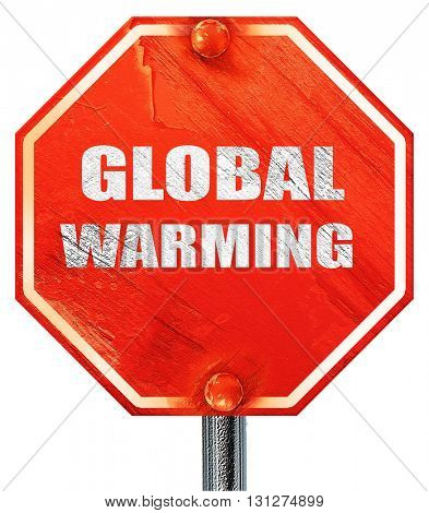 global warming, 3D rendering, a red stop sign