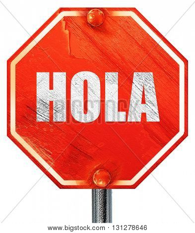hola, 3D rendering, a red stop sign