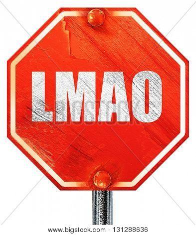 lmao internet slang, 3D rendering, a red stop sign