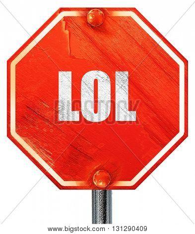 lol internet slang, 3D rendering, a red stop sign