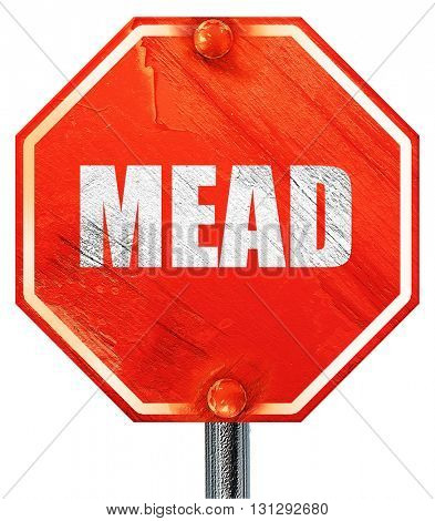 mead, 3D rendering, a red stop sign