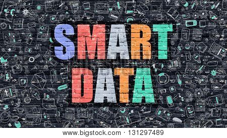Smart Data Concept. Smart Data Drawn on Dark Wall. Smart Data in Multicolor Doodle Design. Smart Data Concept. Modern Illustration in Doodle Design Style of Smart Data. Smart Data Business Concept.