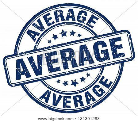 average blue grunge round vintage rubber stamp.average stamp.average round stamp.average grunge stamp.average.average vintage stamp.