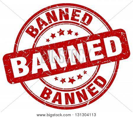 banned red grunge round vintage rubber stamp.banned stamp.banned round stamp.banned grunge stamp.banned.banned vintage stamp.