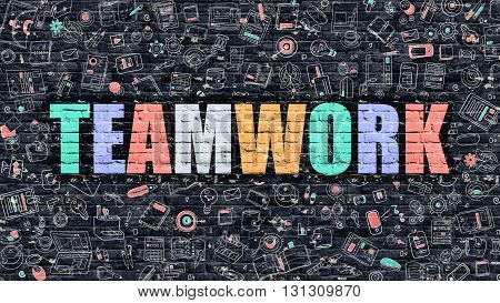 Teamwork Concept. Modern Line Style Illustration. Multicolor Teamwork Drawn on Dark Brick Wall. Doodle Icons. Doodle Design Style of  Teamwork Concept. Teamwork on Dark Brick Wall. Teamwork