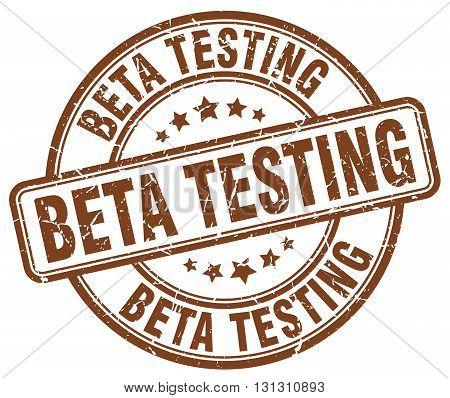 beta testing brown grunge round vintage rubber stamp.beta testing stamp.beta testing round stamp.beta testing grunge stamp.beta testing.beta testing vintage stamp.