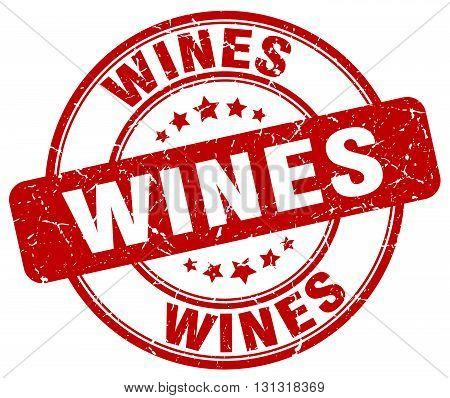 Wines Red Grunge Round Vintage Rubber Stamp.wines Stamp.wines Round Stamp.wines Grunge Stamp.wines.w