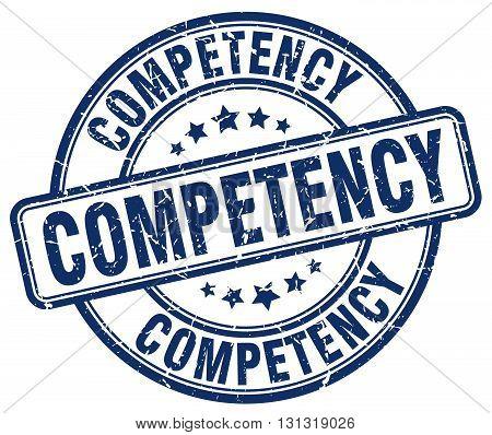 competency blue grunge round vintage rubber stamp.competency stamp.competency round stamp.competency grunge stamp.competency.competency vintage stamp. poster