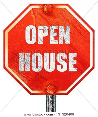 Open house sign, 3D rendering, a red stop sign