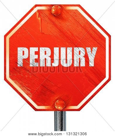 perjury, 3D rendering, a red stop sign