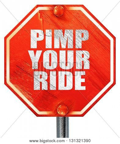 pimp your ride, 3D rendering, a red stop sign