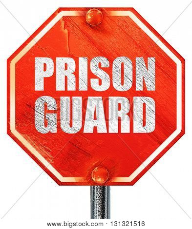 prison guard, 3D rendering, a red stop sign