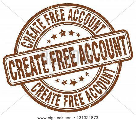 create free account brown grunge round vintage rubber stamp.create free account stamp.create free account round stamp.create free account grunge stamp.create free account.create free account vintage stamp.